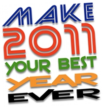 Make 2011 Your Best Year Ever